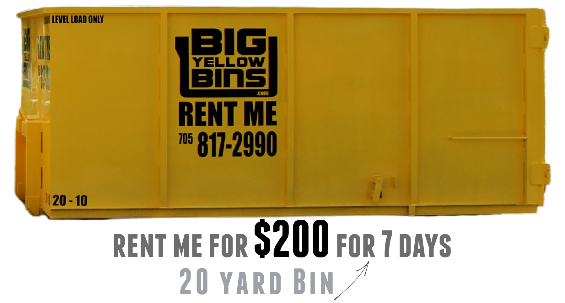 Big Yellow Bins 20 yard bin rental.
