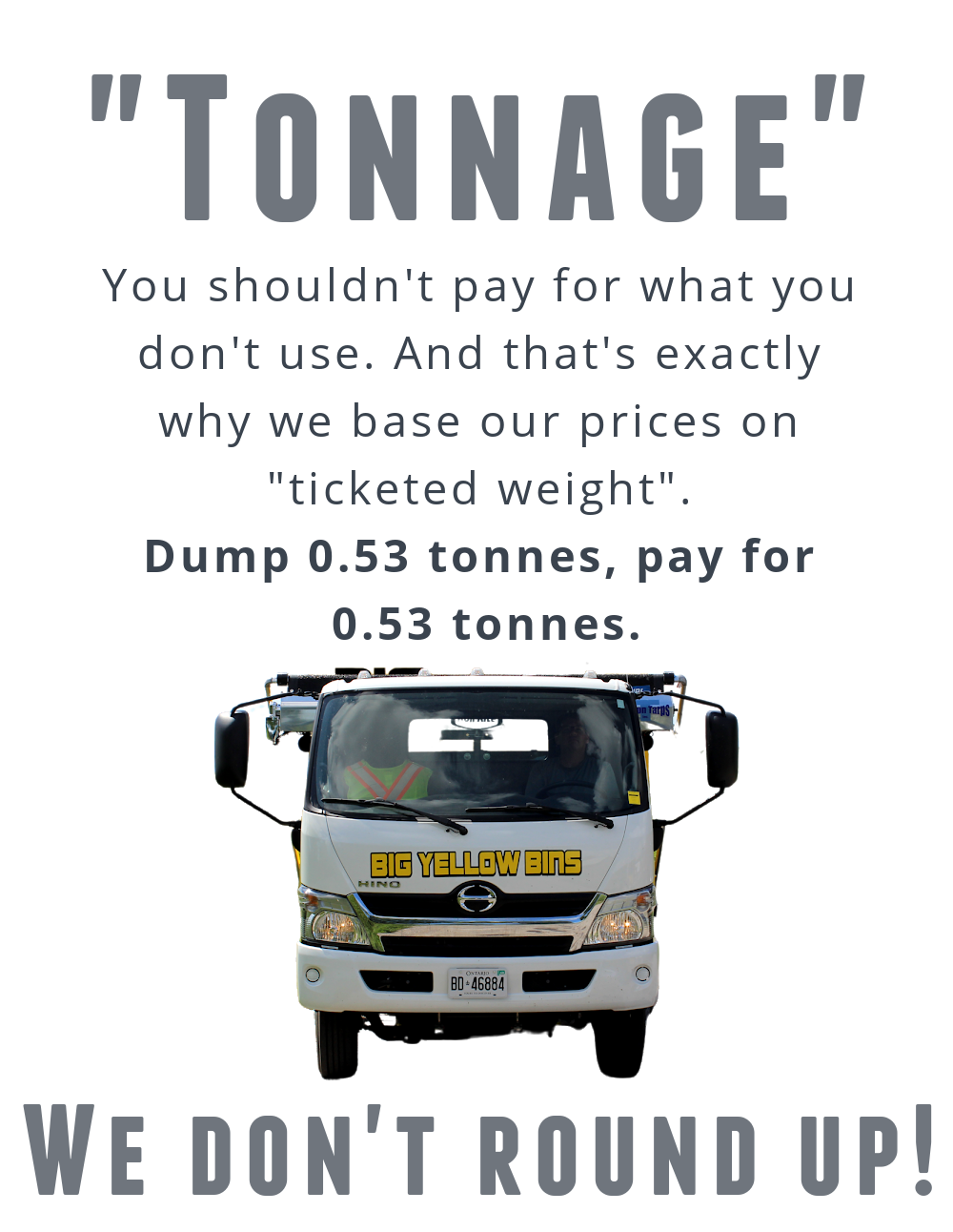 Pay for your tonnage
